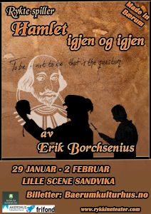 """RYKTE spiller """"Hamlet igjen og igjen"""" av Erik Borchsenius @ Lille Scene Sandvika"""