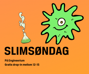 Slimsøndag på Engineerium @ Engineerium
