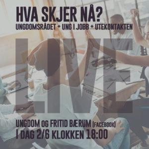 UFB LIVE: Hva skjer nå? @ Ungdom og Fritid Bærum
